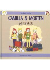 Camilla og Morten på lejrskole