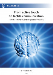 From active touch to tactile communication - what's tactile cognition got to do with it?